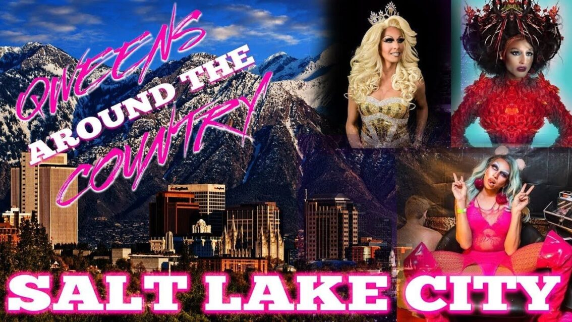 SALT LAKE CITY Drag on Qweens Around The Country!