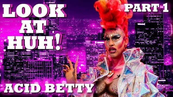 ACID BETTY on Look At Huh! – Part 1