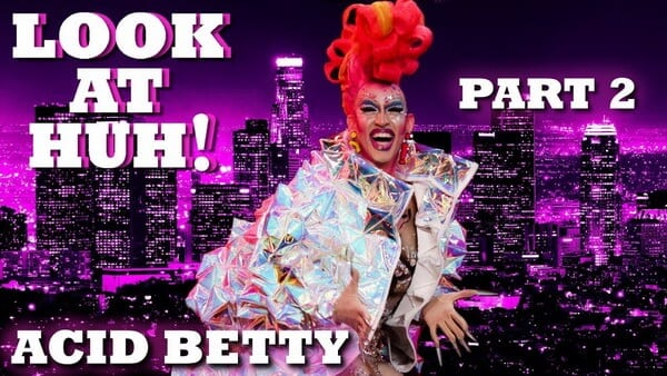 ACID BETTY on Look At Huh! – Part 2