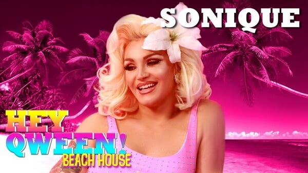SONIQUE on Hey Qween! Beach House with Jonny McGovern